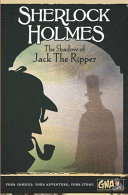Sherlock Holmes  The Shadow of Jack the Ripper