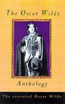 The Oscar Wilde Anthology