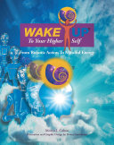 Wake up to Your Higher Self