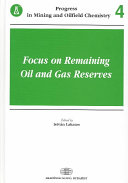 Focus on Remaining Oil and Gas Reserves