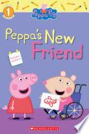 Peppa s New Friend  Peppa Pig