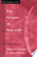 """""""The Gender of Sexuality"""" by Pepper Schwartz, Virginia Rutter"""