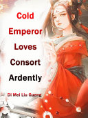 Pdf Cold Emperor Loves Consort Ardently Telecharger