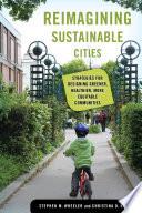 Reimagining Sustainable Cities