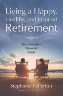 Living a Happy, Healthy, and Inspired Retirement