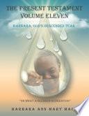 The Present Testament Volume Eleven