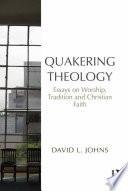 Quakering Theology Book PDF