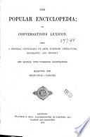 The Popular Encyclopedia Or Conversations Lexicon