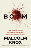 Pdf Boom: The Underground History of Australia, from Gold Rush to GFC