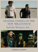 Spanish Cinema of the New Millennium