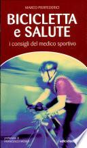 Bicicletta e salute. I consigli del medico sportivo