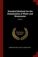 Standard Methods for the Examination of Water and Wastewater;