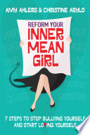 Reform Your Inner Mean Girl