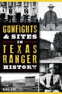 Gunfights   Sites in Texas Ranger History