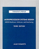 Microprocessor Systems Design 68000 Hardware Software And Interfacing Alan Clements Google Books
