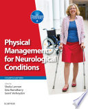 """Physical Management for Neurological Conditions E-Book"" by Sheila Lennon, Gita Ramdharry, Geert Verheyden"