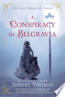 link to A conspiracy in Belgravia in the TCC library catalog