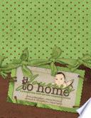 A Journey to Home, A Preemie Baby Book and NICU Journal Pdf/ePub eBook