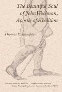 The Beautiful Soul of John Woolman, Apostle of Abolition ebook