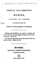 Festival and Communion Hymns, collected and composed in accordance with the Liturgy of the Church of England ebook