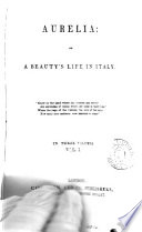 Aurelia  or  A beauty s life in Italy  by mrs  B  Webster   Book