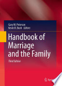 """Handbook of Marriage and the Family"" by Gary W. Peterson, Kevin R. Bush"