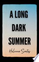 A Long Dark Summer