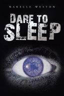 Dare to Sleep