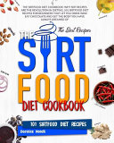 The Sirtfood Diet Cookbook