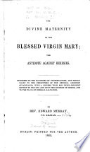 The Divine Maternity of the Blessed Virgin Mary