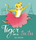 Tiger in a Tutu
