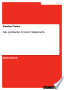 Das politische System Frankreichs