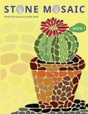 Stone Mosaic  Book 1