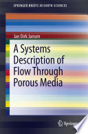 A Systems Description Of Flow Through Porous Media Book PDF