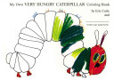 My Own Very Hungry Caterpillar Coloring Book Book PDF
