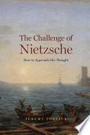 The Challenge of Nietzsche Book PDF