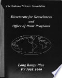 The National Science Foundation Directorate for Geosciences and Office of Polar Programs Long Range Plan