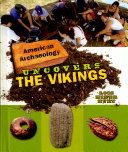 American Archaeology Uncovers the Vikings