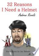 32 Reasons I Need a Helmet Book