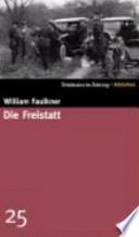 Die Freistatt  : Roman
