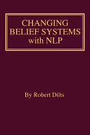 Changing Belief Systems with Nlp