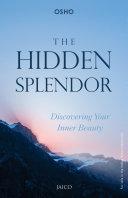 The hidden splendor