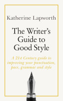 The Writer s Guide to Good Style