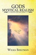 Gods Mystical Realism