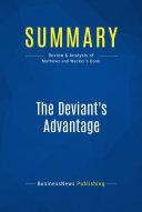Summary: The Deviant's Advantage
