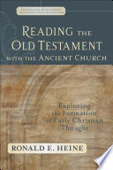 Reading the Old Testament with the Ancient Church  Evangelical Ressourcement