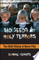 Bad Seeds and Holy Terrors
