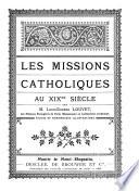 Les missions catholiques au XIXme siècle