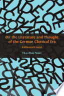 On the Literature and Thought of the German Classical Era