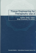 Tissue Engineering for Therapeutic Use 2 Book